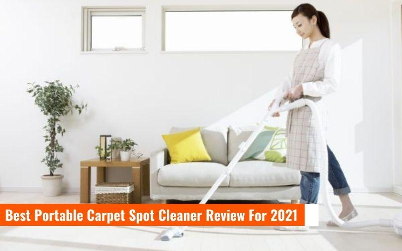Best Portable Carpet Spot Cleaner Review
